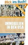 Immobilien in den USA: Ratgeber f�r a...