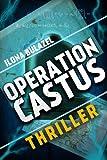 'Operation Castus' von 'Ilona Bulazel'