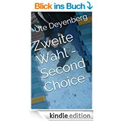 Zweite Wahl - Second Choice