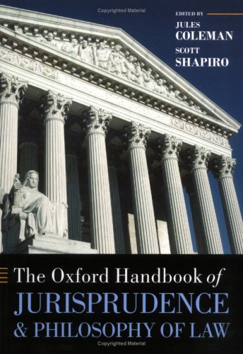 The Oxford Handbook of Jurisprudence and Philosophy of Law (Oxford ...