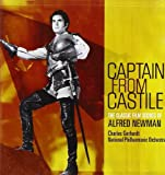 Captain From Castile: The Classic Film Scores of Alfred Newman