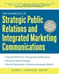 The Handbook of Strategic Public Rela...