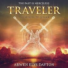 Traveler Audiobook by Arwen Elys Dayton Narrated by Katharine McEwan