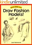 Draw Fashion Models! (Discover Drawing)