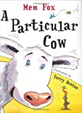 A Particular Cow (0152002502) by Fox, Mem
