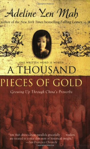 A Thousand Pieces of Gold: Growing Up Through China's...