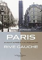Paris Avant-Après Haussmann - Rive Gauche