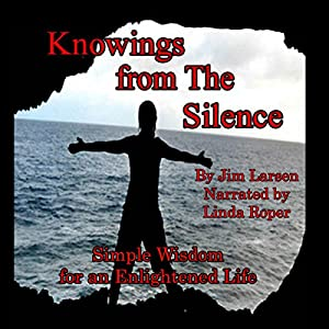 Knowings from the Silence Audiobook
