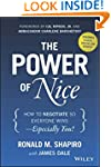 The Power of Nice: How to Negotiate S...