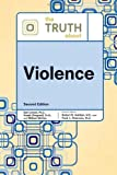 img - for The Truth About Violence book / textbook / text book