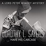 Have His Carcase: Lord Peter Wimsey, Book 8 | Dorothy L. Sayers