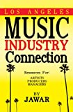 Los Angeles Music Industry Connection: Artists, Producers, Managers