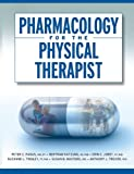img - for Pharmacology for the Physical Therapist book / textbook / text book