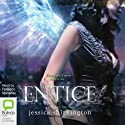 Entice (       UNABRIDGED) by Jessica Shirvington Narrated by Rebecca Macauley