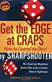 img - for By Sharpshooter Get the Edge at Craps (Scoblete Get-the-Edge Guide) [Paperback] book / textbook / text book