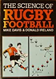 The Science of Rugby Football (0720715970) by Davis, Mike