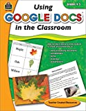 Using Google Docs in the Classroom Grd 4-5