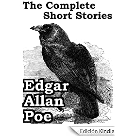 The Complete Short Stories of Edgar Allan Poe (Annotated) (69 stories) (English Edition)