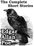 The Complete Short Stories of Edgar Allan Poe (69 stories; the most complete Poe collection for Kindle)
