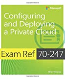 img - for Exam Ref 70-247 Configuring and Deploying a Private Cloud (MCSE) book / textbook / text book
