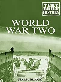 World War Two: A Very Brief History by Mark Black ebook deal