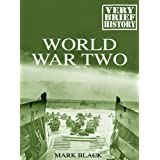 World War Two: A Very Brief Historyby Mark Black