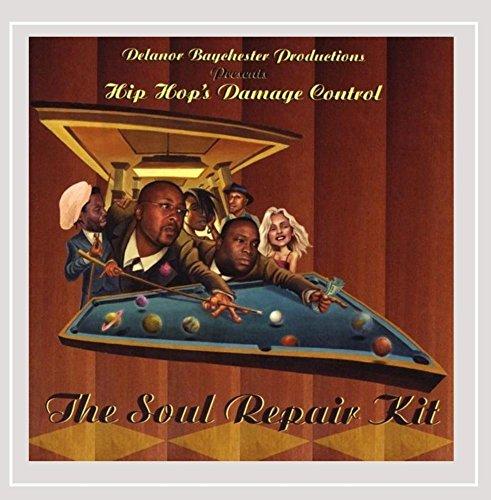 Hip Hop's Damage Control - The Soul Repair Kit