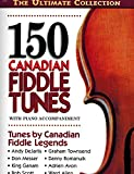 img - for 150 Canadian Fiddle Tunes with Piano Accompaniment book / textbook / text book