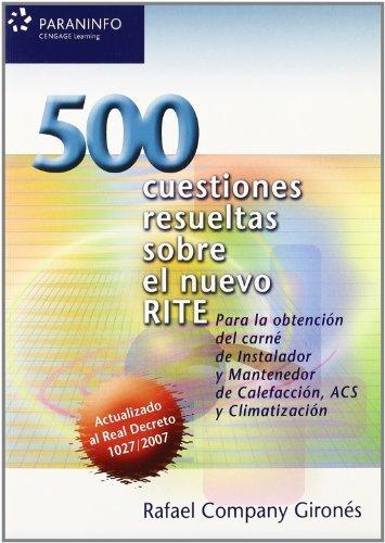 500 CUESTIONES RESUELTAS SOBRE NUEVO RITE