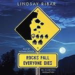Rocks Fall Everyone Dies | Lindsay Ribar