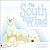 The South Wind: A Story of Best Friends | [Les Hazen]