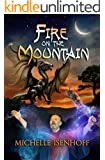 Fire on the Mountain (Mountain Trilogy Book 2)