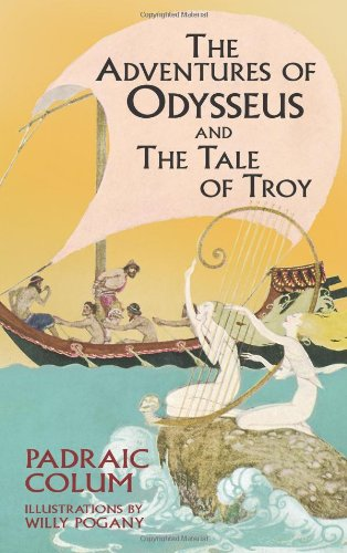 The Adventures of Odysseus and The Tale of Troy (Dover Children's Classics) book cover