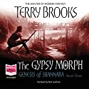 Gypsy Morph: The Genesis of Shannara, Book 3
