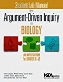 img - for Student Lab Manual for Argument-Driven Inquiry in Biology: Lab Investigations for Grades 9-12 - PB349X1S book / textbook / text book