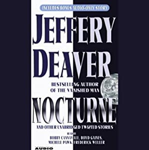 Nocturne: And Other Unabridged Twisted Stories | [Jeffery Deaver]
