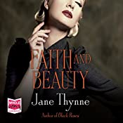 Faith and Beauty | Jane Thynne