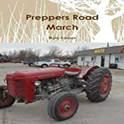 Preppers Road March | [Ron Foster]