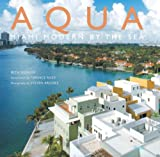 img - for Aqua: Miami Modern by the Sea book / textbook / text book