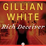 Rich Deceiver: A Novel | Gillian White