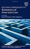 Research Handbook on the Economics of Insurance Law (Research Handbooks in Law and Economics Series) (Elgar Original reference)