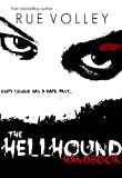 Hellhound Handbook (Book Four in the Hellhound Series)