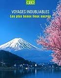 echange, troc Antony Mason - Les plus beaux lieux sacrés - Voyages inoubliables