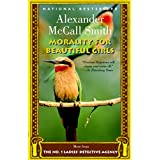 Morality for Beautiful Girls (No. 1 Ladies Detective Agency) ~ Alexander McCall Smith