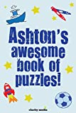 Ashton's Awesome Book of Puzzles