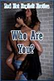 img - for Who Are You? Ten Sex with Stranger Erotica Stories book / textbook / text book