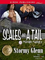 Scales and a Tail [Midnight Matings 2] (Siren Publishing Classic ManLove)