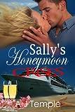 Sally's Honeymoon Crises (Highland Adventure Book 4)