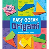 Easy Ocean Origami (Easy Origami)by Christopher L. Harbo