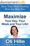 Maximized Living - Maximize Your Day,...
